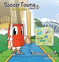 Soccertowns Libro Cinco En Espanol (Hardback or Cased Book)