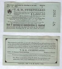 MAY 27,1937 DENVER CO  T.&M. SWEEPSTAKES PAIR OF TICKETS $1,000.00 CASH AWARD