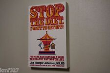 Stop The Diet, I Want To Get Off! by Lisa Tillinger Johansen 2015 PB Book NEW