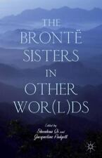 The Bront? Sisters In Other Wor(l)ds