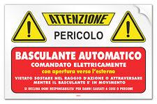 """Cartello PVC adesivo """"Attenzione Basculante Automatico comandato elettricamente"""""""