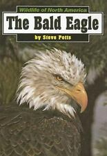 Wildlife of North America: Bald Eagle by Steve Potts (1999, Paperback)