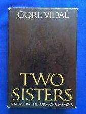 TWO SISTERS - FIRST EDITION SIGNED BY GORE VIDAL