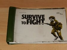 Survive to Fight - Army Code No. 71338 - Army Training - Good - Spiral Bound