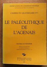 ARCHEOLOGIE / LE PALEOLITHIQUE DE L'AGENAIS - LOT-ET-GARONNE - LE TENSORER
