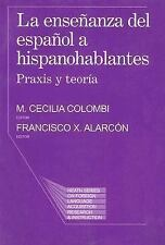 LA Ensenanaza Del Espanol a Hispanohablantes: Praxis Y Teoria (Health Series on