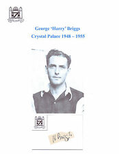 GEORGE HARRY BRIGGS CRYSTAL PALACE 1948-1955 RARE ORIG HAND SIGNED CUTTING/CARD