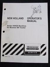 Genuine New Holland Boomer 8n Tractor 930gh Backhoe Operators Manual Nice