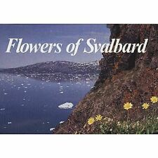 FLOWERS OF SVALBARD - NEW PAPERBACK BOOK