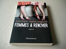 Femmes à Rénover - Mara Goyet, Sophie Giagnoni