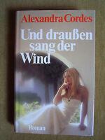 """""""Und draußen sang der Wind"""" von Alexandra Cordes"""