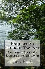 NEW Enquête au Gour de Tazenat (French Edition) by Josie Hack