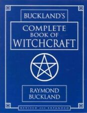 Buckland's  Complete Book of Witchcraft  By: Raymond Buckland  Over 400,000 Sold