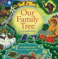 Our Family Tree: An Evolution Story (Hardback or Cased Book)
