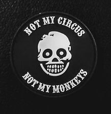 NOT MY CIRCUS NOT MY MONKEYS PVC TACTICAL GEAR MILSPEC SWAT HOOK PATCH