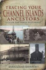 Backhurst, Marie-Louise-Tracing Your Channel Island Ancesto (UK IMPORT) BOOK NEW