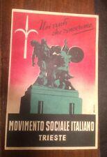 CARTOLINA TRIESTE x elezioni amministrative 1949 MSI MOVIMENTO SOCIALE IT. 3/17