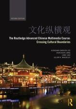 Routledge Advanced Chinese Multimedia Course : Crossing Cultural Boundaries: ...