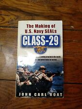 John Carl Roat: Class-29 (The Making Of US Navy SEALs) Paperback