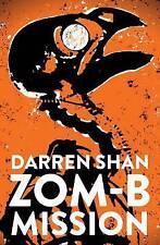 ZOM-B Mission by Darren Shan (Paperback, 2017)