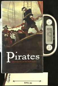 Pirates: Derring-do on the High Seas