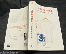 Libro vendo la strada verso casa fabio volo mondadori numeri primi 2014 pag. 315