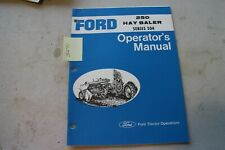 Ford 250 Hay Baler Operators Manual