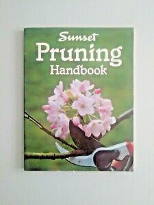 Sunset Pruning Handbook  Gardens, Back/Front yards Trees, brushes,Ivy More