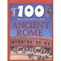 100 things you should know about ANCIENT ROME HC FREE SHIP