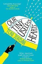 Our Tiny, Useless Hearts by Toni Jordan (Paperback, 2017)