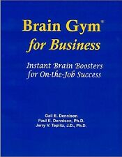 NEW Brain Gym for Business: Instant Brain Boosters for On-The-Job Success $9.95