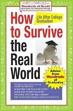 How to Survive the Real World: Life After College Graduation: Advice from 774