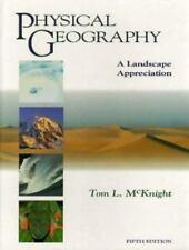 Physical Geography : A Landscape Appreciation by Tom L. McKnight (1995, Hardcov…