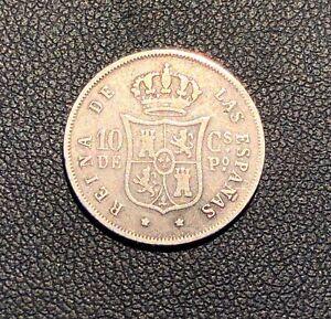 1868 Philippines 10 Centimos de Peso ! Nice grade! Attractive coin!