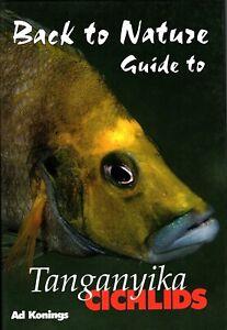 Back To Nature Guide To Tanganyika Cichlids - AD Konings