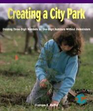 Creating a City Park: Dividing Three-Digit Numbers by One-Digit Numbers Without