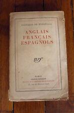 Anglais Français Espagnols- Salvador De Madariaga -nrf Gallimard -1930