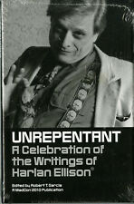 UNREPENTANT: A Celebration of the Writings of Harlan Ellison • One of 300 copies