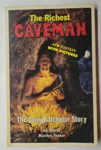 The Richest Caveman: The Doug Batchelor Story Marilyn Tooker 1991 Paperback