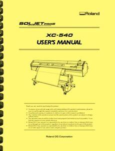 Roland Soljet Pro III XC540 Printer Cutter OWNER'S MANUAL