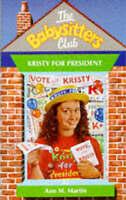 Kristy for President (Babysitters Club), Martin, Ann M., Very Good Book
