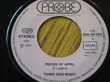 "THREE DOG NIGHT - PIECES OF APRIL  7"" VINYL"