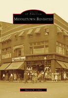 Middletown Revisited [Images of America] [NY] [Arcadia Publishing]