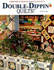 Double-Dippin' Quilts! Pattern Tricia Cribbs Turning Twenty Friendfolks