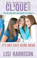 Harrison, Lisi, It's Not Easy Being Mean: Number 7 in series: Bk. 3 (Clique Nove