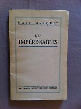 MARQUET Marie - Les impérissables.- 1948 - Envoi manuscrit -