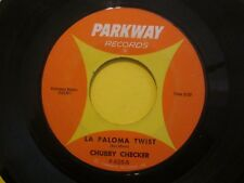 Chubby Checker Slow Twiswtin' b/w La Paloma Twist Parkway P-835 Soul 45
