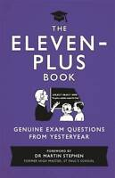 The Eleven-Plus Book: Genuine Exam Questions Fro, Authors, Various, New