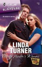 Linda Turner / Bounty Hunter's Woman Silhouette Romantic Suspense #1543 2009