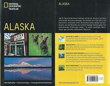 Alaska - National Geographic Traveler - NEU - 2012